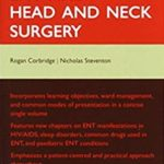 Oxford Handbook of ENT and Head and Neck Surgery 2nd Edition PDF Free Download