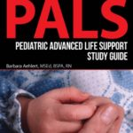 PALS Pediatric Advanced Life Support Study Guide 4th Edition PDF Free Download