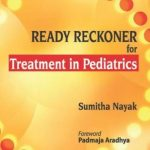 Ready Reckoner for Treatment in Pediatrics PDF Free Download