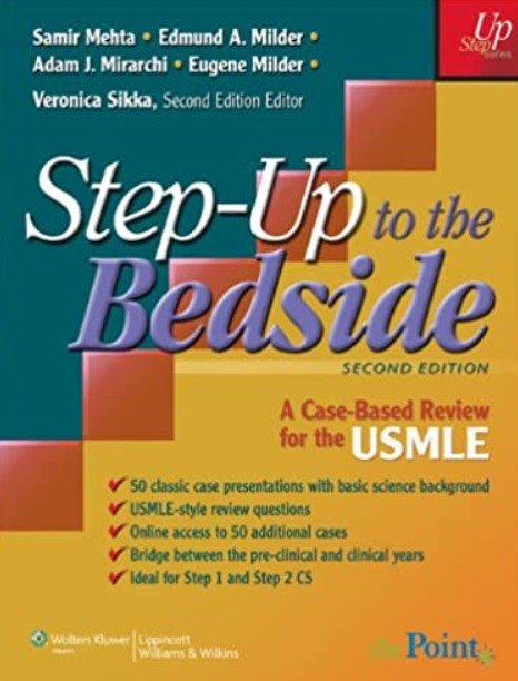 Step-Up to the Bedside: A Case-Based Review for the USMLE 2nd Edition PDF Free Download