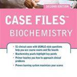 Case Files: Biochemistry 2nd Edition PDF Free Download