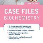 Case Files Biochemistry 3rd Edition PDF Free Download