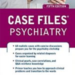 Case Files Psychiatry 5th Edition PDF Free Download
