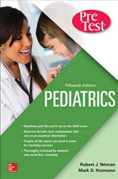 Pediatrics PreTest Self-Assessment And Review 15th Edition PDF Free Download