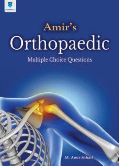 Amir's Orthopaedic MCQs By M. Amir Sohail PDF Free Download