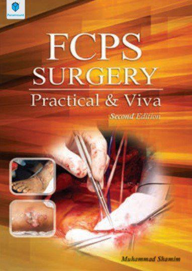 FCPS Surgery Practical & Viva 2th Edition Muhammad Shamim PDF Free Download