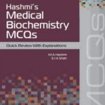 Hashmi's Medical Biochemistry MCQs By M. A. Hashmi PDF Free Download