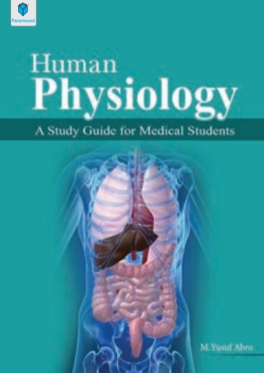 Human Physiology A Study Guide for Medical Students By M. Yusuf Abro PDF Free Download