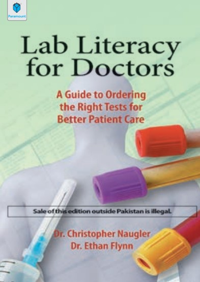 Lab Literacy for Doctors By Dr Christopher Naugler PDF Free Download