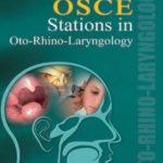 OSCE Stations in Oto-Rhino-Laryngology Iqbal Hussain Udaipurwala PDF Free Download