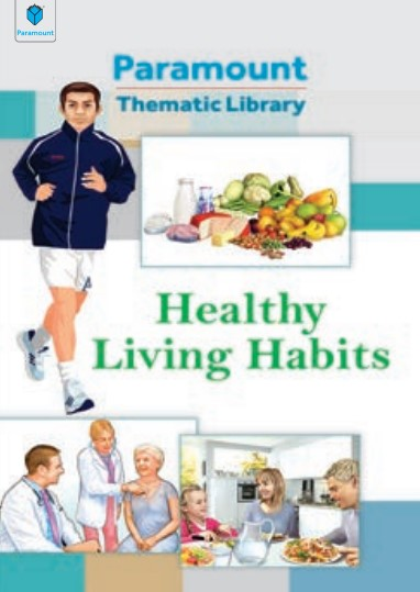 Paramount Thematic Library Healthy Living Habits By Jordi Vigue PDF Free Download