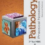 Pathology Practical Notebook 3rd Yr MBBS | 2nd Edition A.H. Nagi PDF Free Download