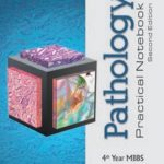 Pathology Practical Notebook 4th Yr MBBS | 2nd Edition A.H. Nagi PDF Free Download