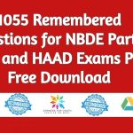 1055 Remembered Questions for NBDE Part 2 DHA and HAAD Exams PDF Free Download