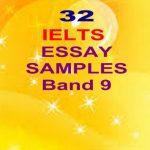32 IELTS Essay SAMPLE Band 9 PDF Free Download