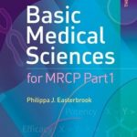 Basic Medical Sciences for MRCP Part 1 3rd Edition by Philippa J Easterbrook PDF Free Download