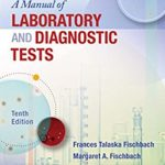 Fischbach's A Manual of Laboratory and Diagnostic Tests 10th Edition PDF Free Download