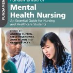 Fundamentals of Mental Health Nursing An Essential Guide for Nursing and Healthcare Students PDF Free Download