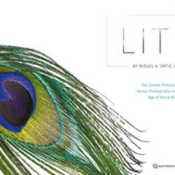 Lit: The Simple Protocol for Dental Photography in the Age of Social Media PDF Free Download