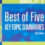 MRCP 1 BEST OF FIVE KEY TOPIC SUMMARIES 3rd Edition 2005 By W Stephen Waring PDF Free Download