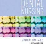 Advanced Dental Nursing 2nd Edition PDF Free Download