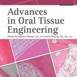 Advances in Oral Tissue Engineering by Masaru Murata PDF Free Download