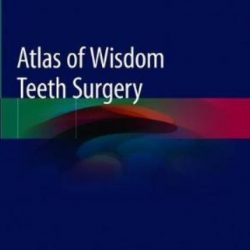 Atlas of Wisdom Teeth Surgery PDF Free Download