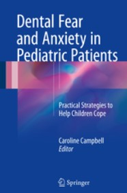 Dental Fear and Anxiety in Pediatric Patients PDF Free Download
