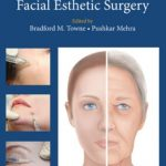 Neurotoxins and Fillers in Facial Esthetic Surgery PDF Free Download
