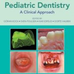 Pediatric Dentistry: A Clinical Approach 3rd Edition PDF Free Download