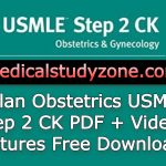 Kaplan Obstetrics USMLE Step 2 CK PDF + Video Lectures 2021 Free Download