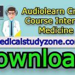 Audiolearn Crash Course Internal Medicine 2021 Free Download
