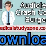 Audiolearn Crash Course Surgery 2021 Free Download