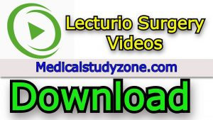 Lecturio Surgery Videos 2021 Free Download
