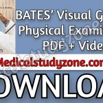 Download BATES' Visual Guide to Physical Examination 13th Edition PDF + 2014s Videos Free