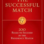 Download The Successful Match 200 Rules to Succeed in the Residency Match PDF Free