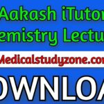 Aakash iTutor Chemistry Lectures 2021 Free Download