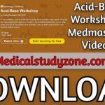 Acid-Base Workshop   Medmastery 2021 Videos Free Download