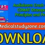 Audiolearn Crash Course COMAT Osteopathic Principles and Practice 2021 Free Download