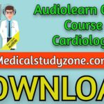 Audiolearn Crash Course Cardiology 2021 Free Download