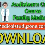 Audiolearn Crash Course Family Medicine 2021 Free Download
