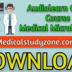 Audiolearn Crash Course Medical Microbiology 2021 Free Download