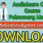 Audiolearn Crash Course Pulmonary Medicine 2021 Free Download