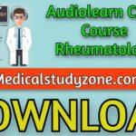 Audiolearn Crash Course Rheumatology 2021 Free Download
