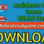 Audiolearn Crash Course USMLE Step 2 2021 Free Download