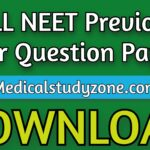 Download ALL NEET Previous Year Question Papers (2005-2021) Free