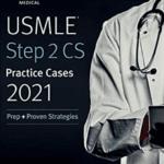 Download USMLE Step 2 CS Practice Cases 2021: Prep + Proven Strategies PDF Free