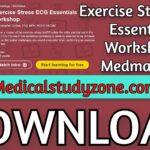 Exercise Stress ECG Essentials Workshop | Medmastery 2021 Videos Free Download
