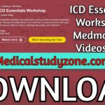 ICD Essentials Workshop | Medmastery 2021 Videos Free Download