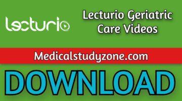 Lecturio Geriatric Care Videos 2021 Free Download